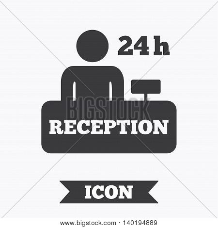 Reception sign icon. 24 hours Hotel registration table with administrator symbol. Graphic design element. Flat reception symbol on white background. Vector
