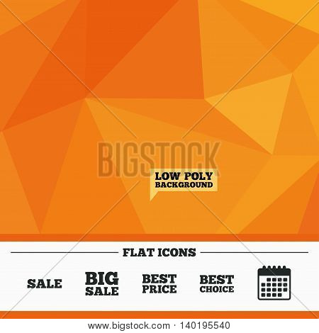 Triangular low poly orange background. Sale icons. Best choice and price symbols. Big sale shopping sign. Calendar flat icon. Vector