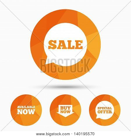 Sale icons. Special offer speech bubbles symbols. Buy now arrow shopping signs. Available now. Triangular low poly buttons with shadow. Vector