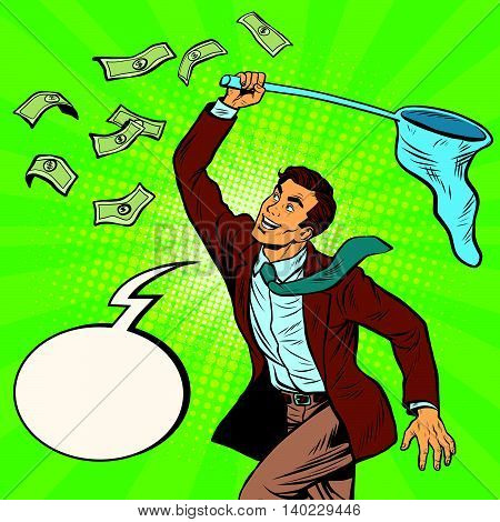Businessman catching money with a butterfly net and said, pop art retro comic book vector illustration. Dollars and Finance