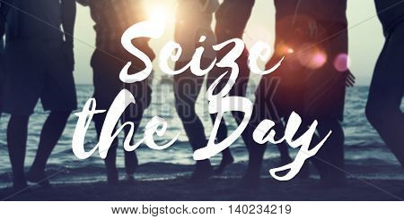 Seize the Day Collect Moment Enjoyment Positive Concept
