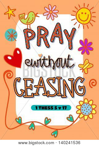 Cartoon doodle text art with the bible scripture verse - PRAY WITHOUT CEASING. poster