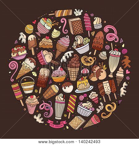 Colorful vector hand drawn set of Ice Cream cartoon doodle objects, symbols and items. Round composition