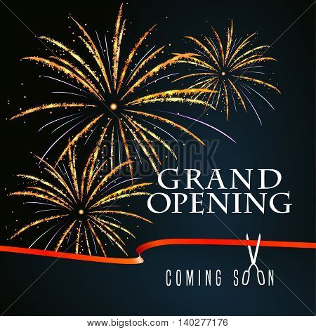 Grand opening vector illustration background for new store club etc with firework and scissors cutting red ribbon. Template banner flyer design element decoration for opening event