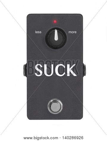 Suck pedal concept guitar effect pedal isolated on white