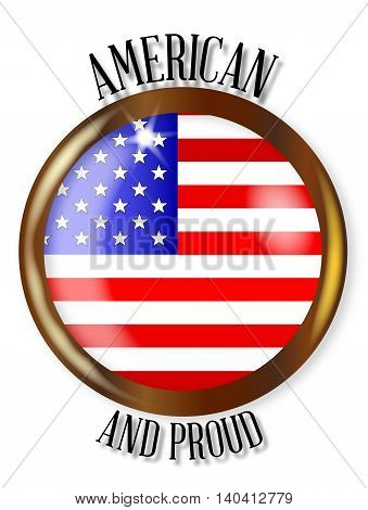USA flag button with a gold metal circular border over a white background with the text American and Proud