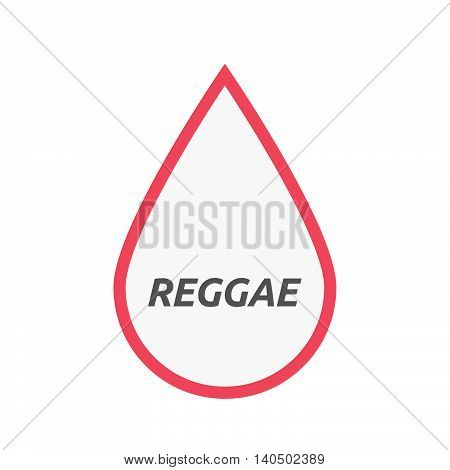 Isolated Line Art Blood Drop Icon With    The Text Reggae