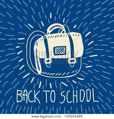 Back to school hand drawn doodle card with schoolbag. The schoolbag on blue background