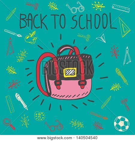 Back to school hand drawn doodle card with schoolbag and other school facilities. The schoolbag on blue background