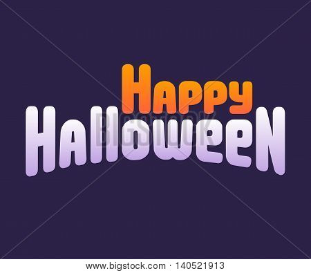 Happy Halloween poster or greeting card. Bright cartoon text on purple background.