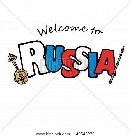 Welcome to Russian and royal regalia. Vector illustration isolated on white background