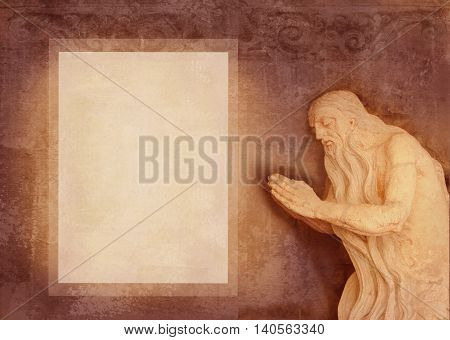 Baroque sculpture of holy elder prayer in a cave. Can be used as background for the text of the prayer. Form for invitations to religious and charitable events.