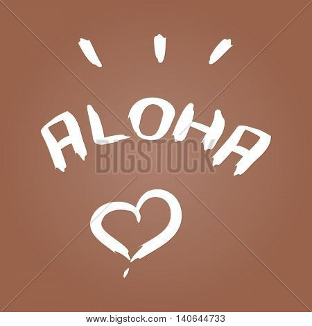 Handwritten inscription Aloha heart brush strokes. Colorful template for design.