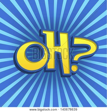 Vector Illustration of cartoon Lettering for Design, Website, Background, Banner. Oh Element Template