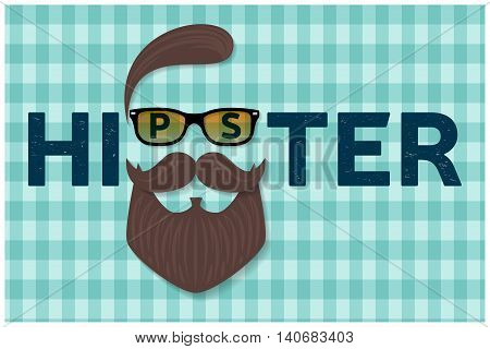 Hipster typography design. Hipster style hair beards and mustache. For greeting card poster flyer or banner. Vector illustration.