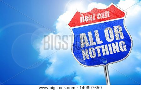 all or nothing, 3D rendering, blue street sign