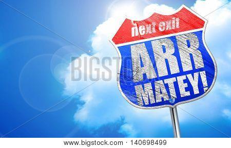 arr matey, 3D rendering, blue street sign