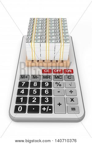 Stack Of Money over Calculator on a white background. 3d Rendering