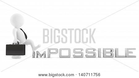 3d Businessman destroy Impossible Sign on a white background. 3d Rendering