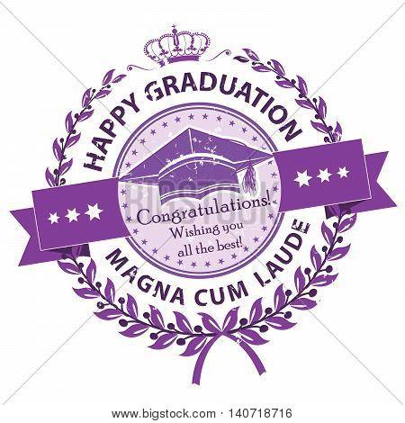 Happy Graduation. Magna cum laude. Congratulations - elegant purple stamp / label. Print colors used