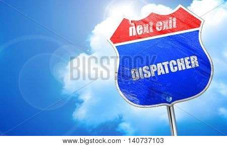 dispatcher, 3D rendering, blue street sign