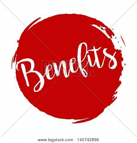 Benefits Grunge Style Red Colored On White Background