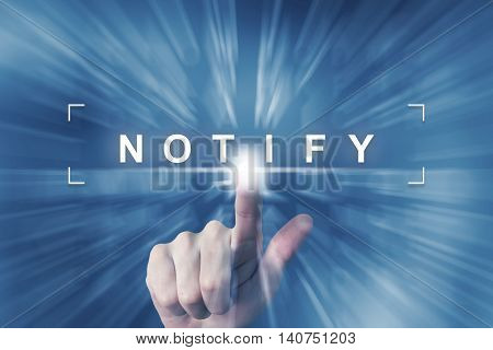 hand clicking on notify button with zoom effect background