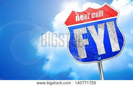 fyi, 3D rendering, blue street sign
