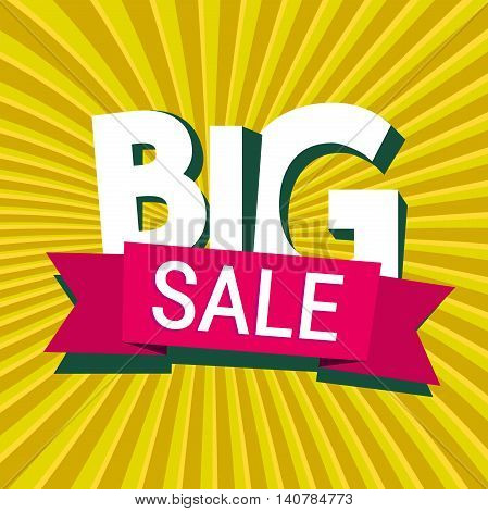 Big Sale. Abstract yellow background with lettering and ribbon. Banner, Poster, Leaflet. Flat design style for print, web or mobile app. Vector colorful illustration.