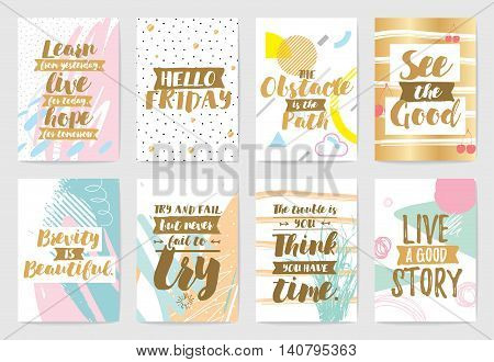 Creative cards with inspirational quotes on abstract geometric backgrounds. Trendy hipster style. Motivational text. Usable for greeting cards, invitations, poster, sticker, planner or cover