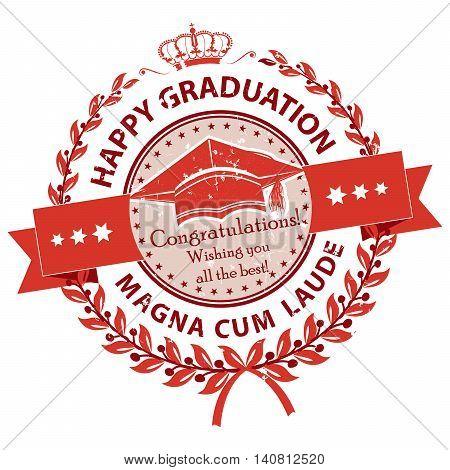 Happy Graduation. Magna cum laude. Congratulations - elegant red stamp / label. Print colors used