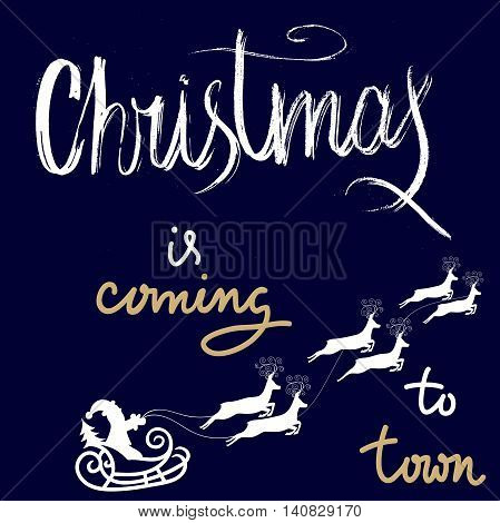 Christmas gold and white lettering design. Christmas is coming totown. Vector illustration. EPS10