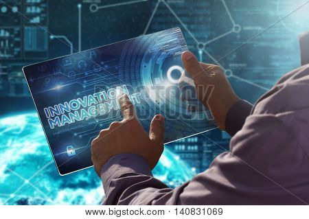 Internet. Business. Technology Concept.businessman Presses A Button Innovation Management On The Vir