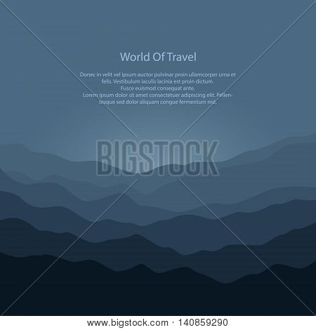 Silhouette of the Mountains Before Sunrise and Text, View of the Mountains in the Morning, Mountain Ranges in Shades of Dark Gray, Waves, Travel and Tourism Concept, Vector Illustration