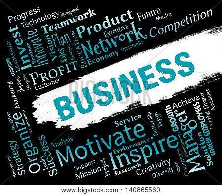 Business Words Shows Biz Businesses And Corporate