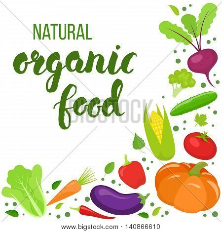Corner frame of colorful vegetables isolated on white background. Handwritten lettering - organic food. Vector stock illustration.