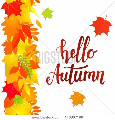Vertical seamless border of colorful yellow leaves on a white background. Handwritten lettering Hello autumn. Vector stock illustration.