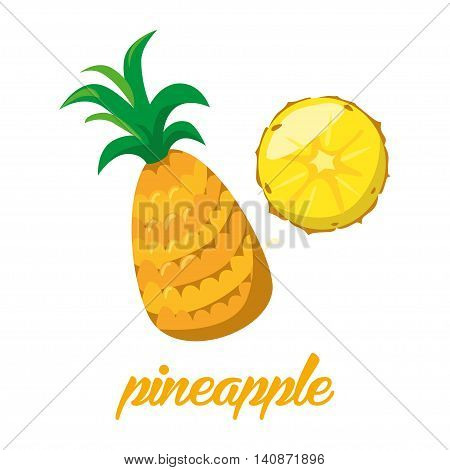 Pineaple fruits poster in cartoon style depicting whole and half of fresh juicy isolated on white background including caption Pineaple. Vector illustration.