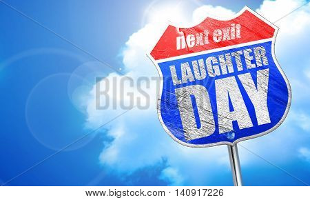 laugher day, 3D rendering, blue street sign