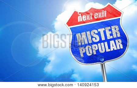 mister popular, 3D rendering, blue street sign