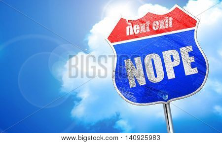 nope, 3D rendering, blue street sign