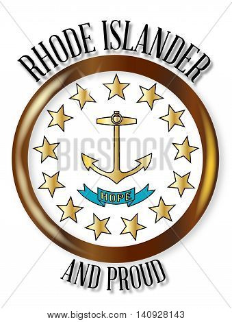 Rhode Island state flag button with a gold metal circular border over a white background with the text Rhode Islander and Proud