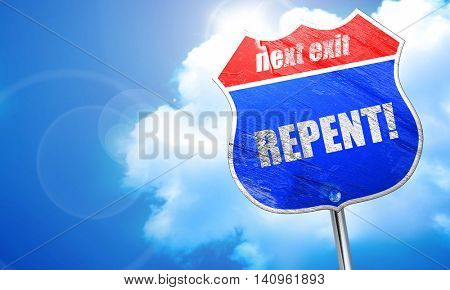 repent, 3D rendering, blue street sign