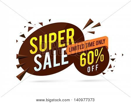 Super Sale with 60% Off for Limited Time Only, Creative Poster, Banner or Flyer design, Vector illustration.