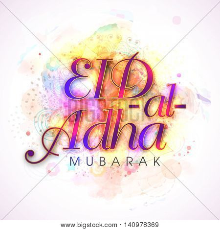Glossy colorful text Eid-Al-Adha Mubarak on floral decorated background for Muslim Community, Festival of Sacrifice Celebration.