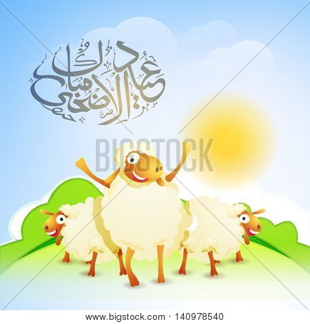 Cute Sheeps with Arabic Islamic Calligraphy text Eid-Al-Adha Mubarak on glossy Nature background for Muslim Community, Festival of Sacrifice Celebration.