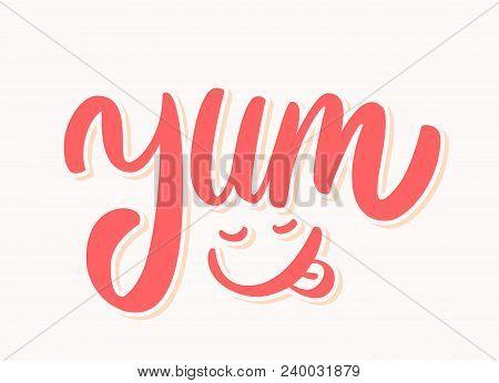 Yum. Yummy word. Vector hand drawn illustration. poster
