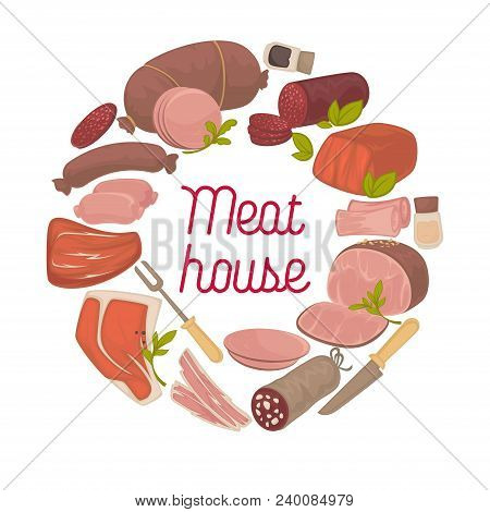 Meat House Poster Of Sausages And Butchery Delicatessen For Farm Shop Or Market. Vector Salami Or Br