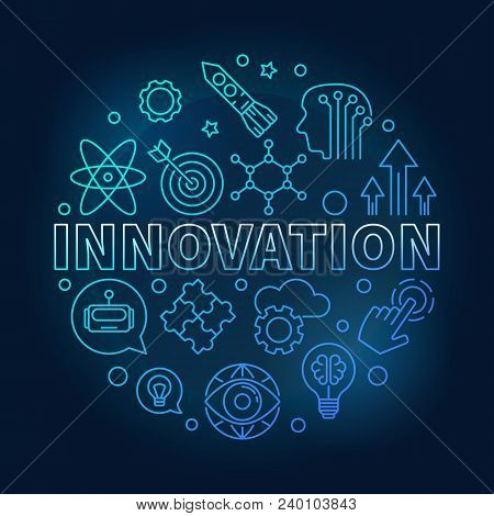Innovation Vector Round Blue Illustration Made Of Innovations Icons In Outline Style On Dark Backgro