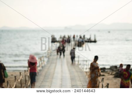 Blurred Background Of People Are Walking, Taking Photo, Relaxing On Floating Bridge On Tropical Sea